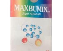 MAXBUMIN (Super ALBUMIN)